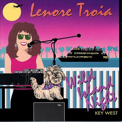"""Wild Island Night In Key West"" CD - Lenore Troia"