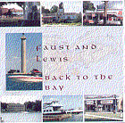'Back To the Bay' CD - Faust & Lewis