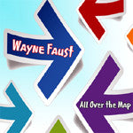 """All Over the Map"" CD - Wayne Faust"