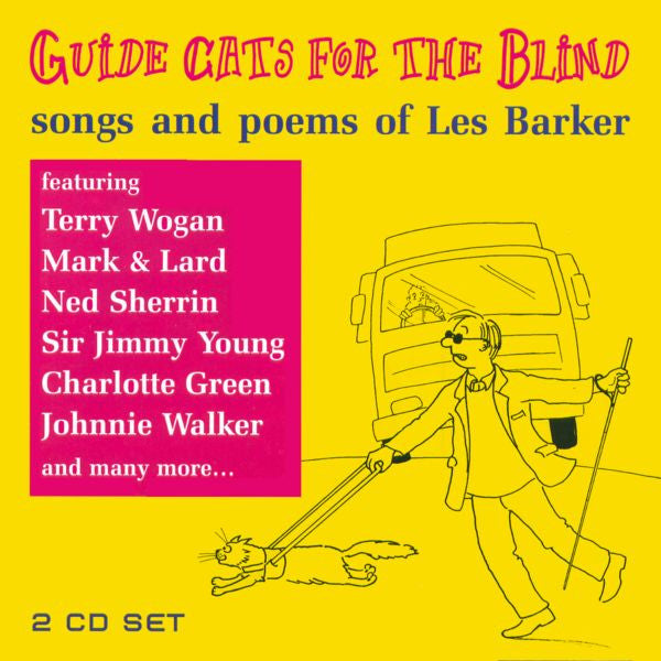 """Guide Cats For the Blind"" Double CD - Various Artists doing songs and poems by Les Barker"