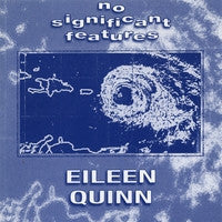 """No Significant Features"" CD - Eileen Quinn"