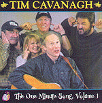 'The One Minute Song, Volume One' CD - Tim Cavanagh