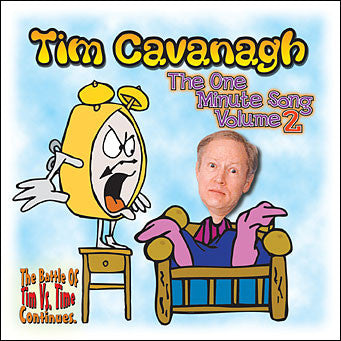 """The One Minute Song Volume 2"" CD - Tim Cavanagh"