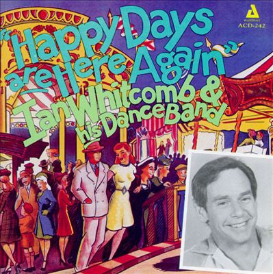 'Happy Days Are Here Again' CD - Ian Whitcomb