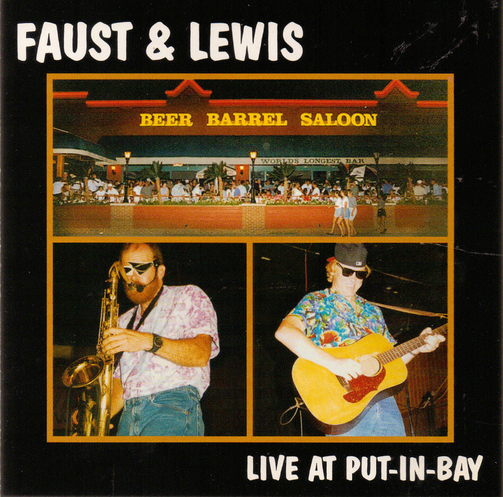 'Live At Put-In-Bay' CD - Faust & Lewis
