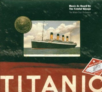 'Titanic - Music As Heard On the Fateful Voyage' CD - Ian Whitcomb