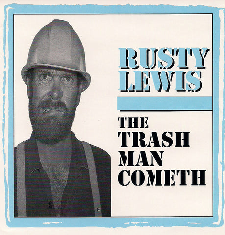 'The Trashman Cometh' Cassette - Rusty Lewis