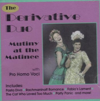 'Mutiny At the Matinee' CD - Derivative Duo