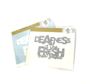 Activist Wear - Deafness is the Fresh new sound Sticker/Decal