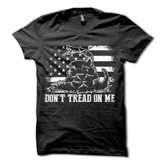 Dont Tread on Me Patriotic American Memorial Day Veterans Day Independence Day T-Shirt
