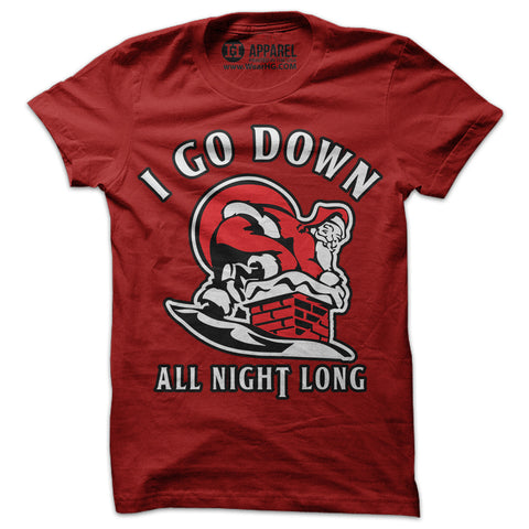 I Go Down All Night Long Shirt