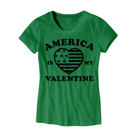Womens America Is My Valentine T-Shirt