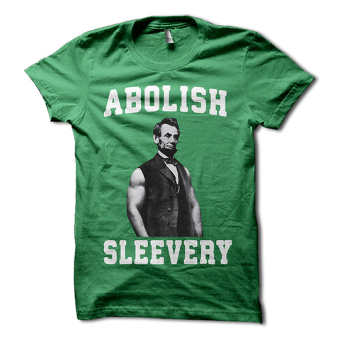 Abe Lincoln Abolish sleevery shirt green