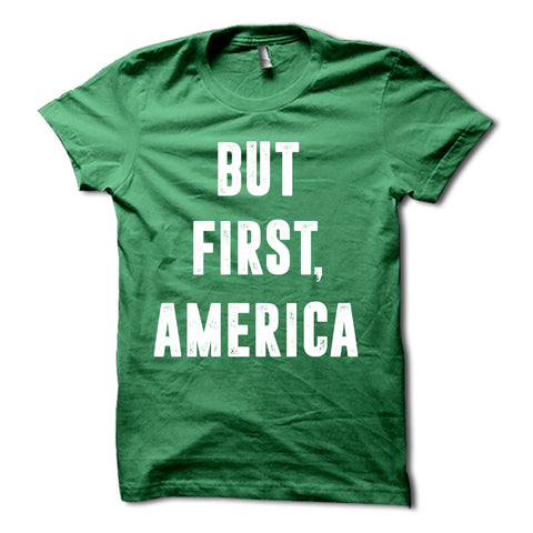 But First America Shirt Green