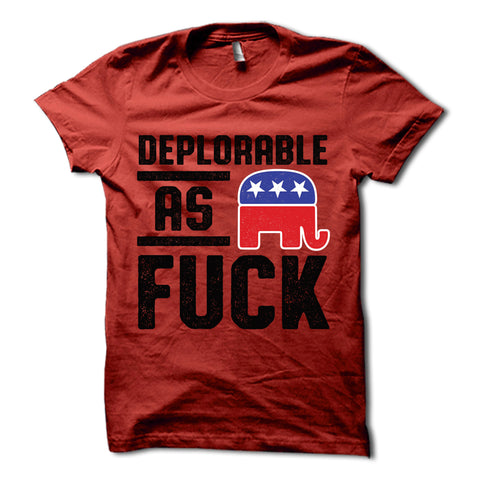 Deplorable as Fuck Shirt Red