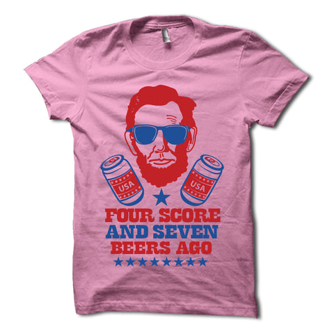 Four Score & Seven Beers Ago Shirt Pink