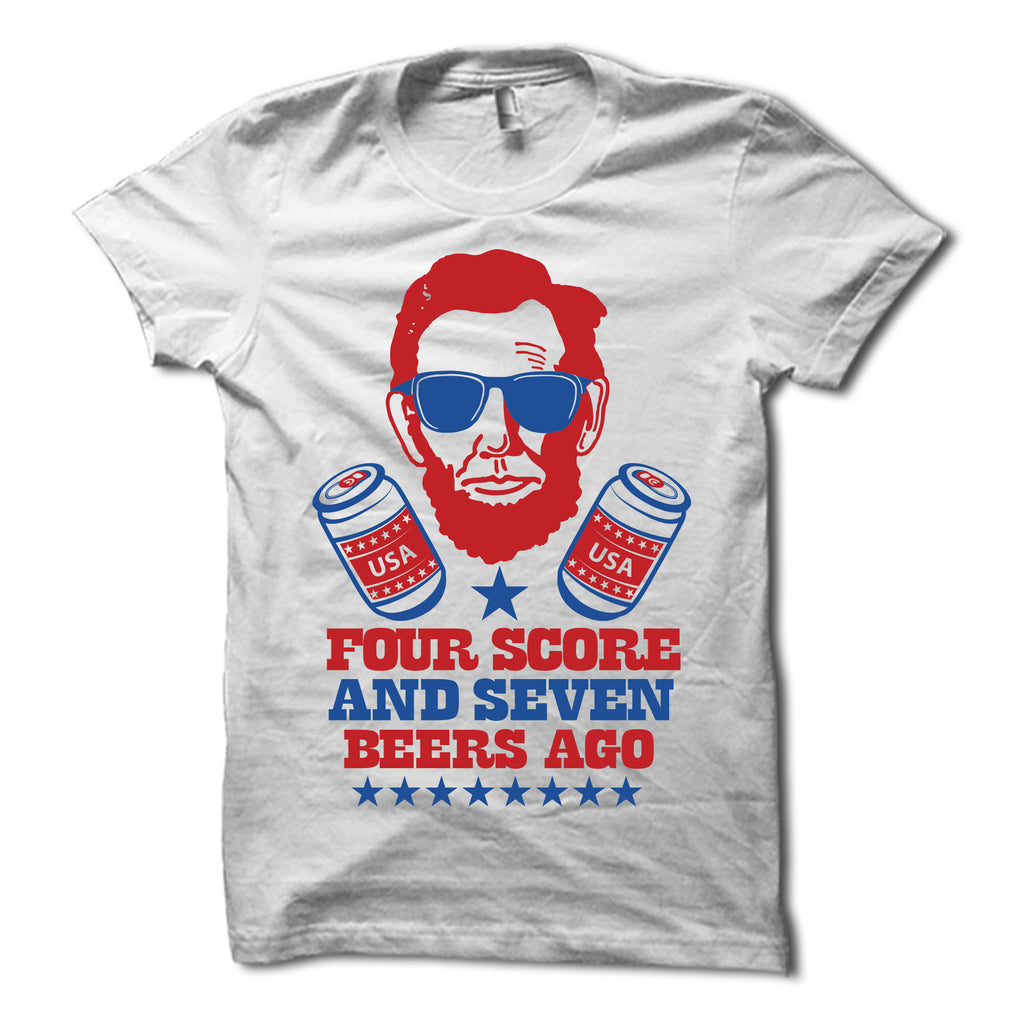 Four Score & Seven Beers Ago Shirt White