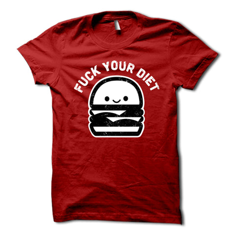 Fuck Your Diet Shirt Red