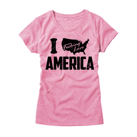 Womens I Fucking Love America T-Shirt