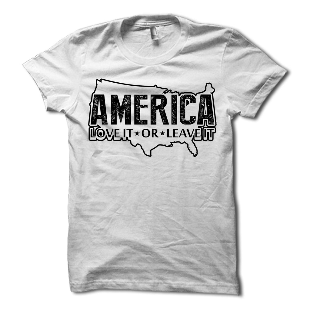 44c22fea4b1 America Love It or Leave It Shirt - Patriotic USA Tee – Merica ...