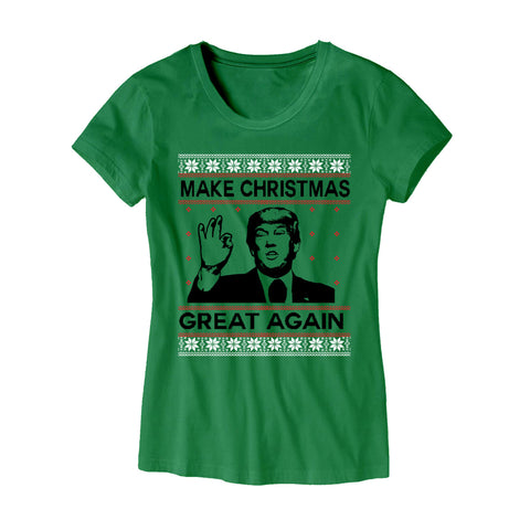 Womens Make Christmas Great Again T-Shirt