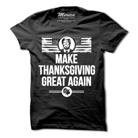 Make Thanksgiving Great Again T-Shirt