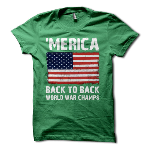MERICA Back to Back World War Champs American Flag Shirt