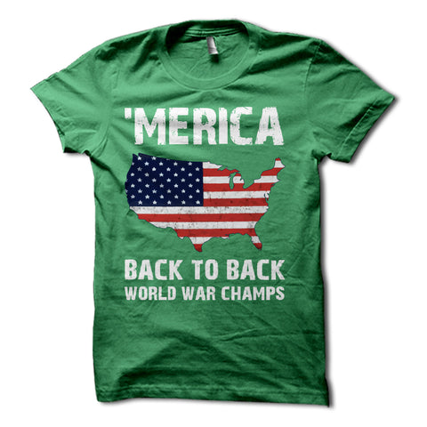 MERICA Back to Back World War Champs USA Shirt