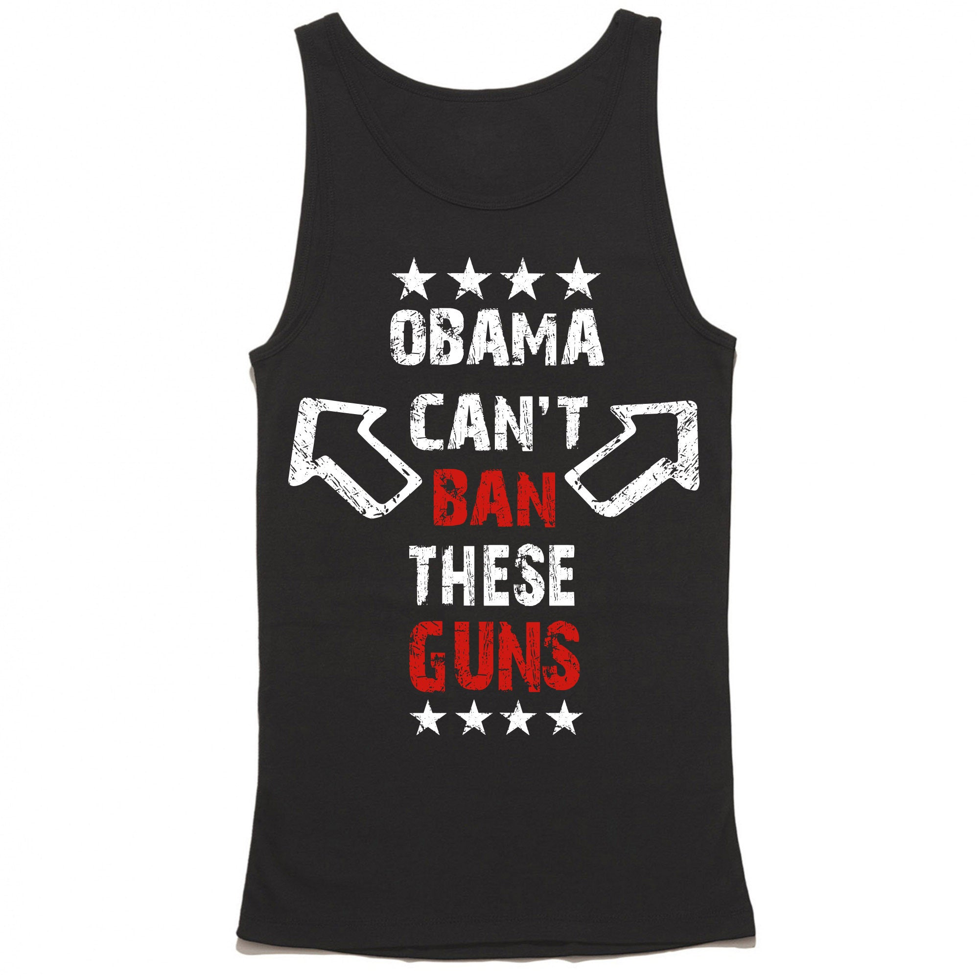 Obama Can T Ban These Guns Tank Top Merica Supply Co