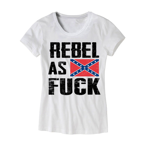 Womens Rebel As Fuck Confederate Flag Shrit