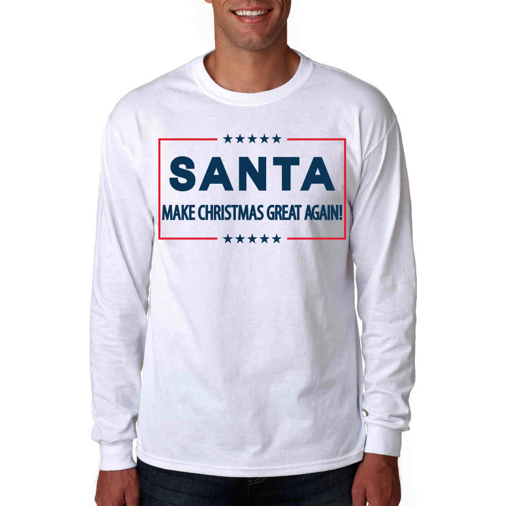 Santa Make Christmas Great Again Long Sleeve T-Shirt