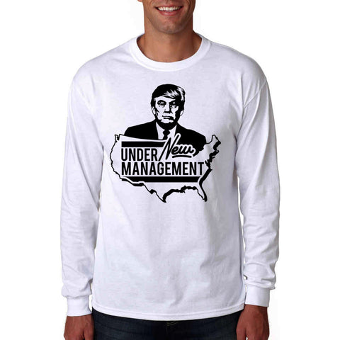 Donald Trump Under New Management Long Sleeve Shirt White