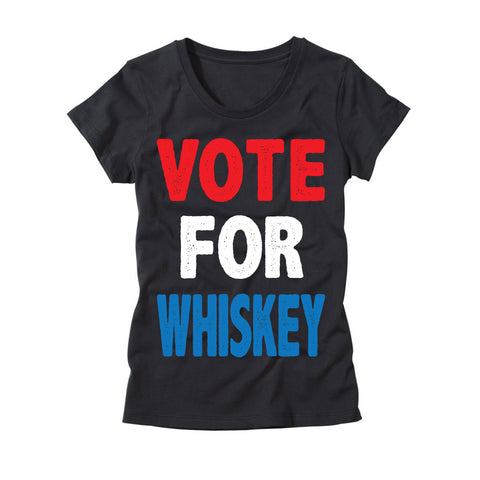 Womens Vote For Whiskey T-Shirt