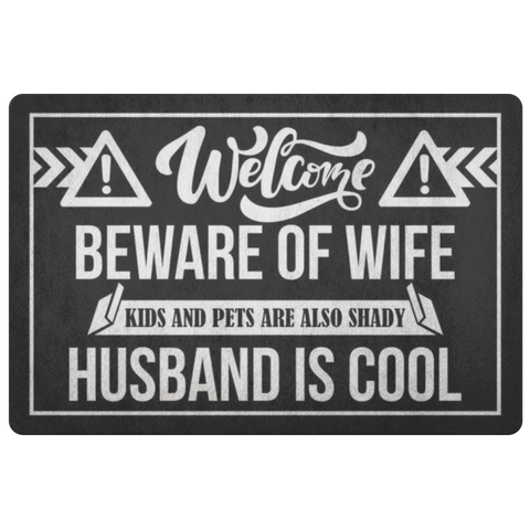 Beware of Wife Door Mat