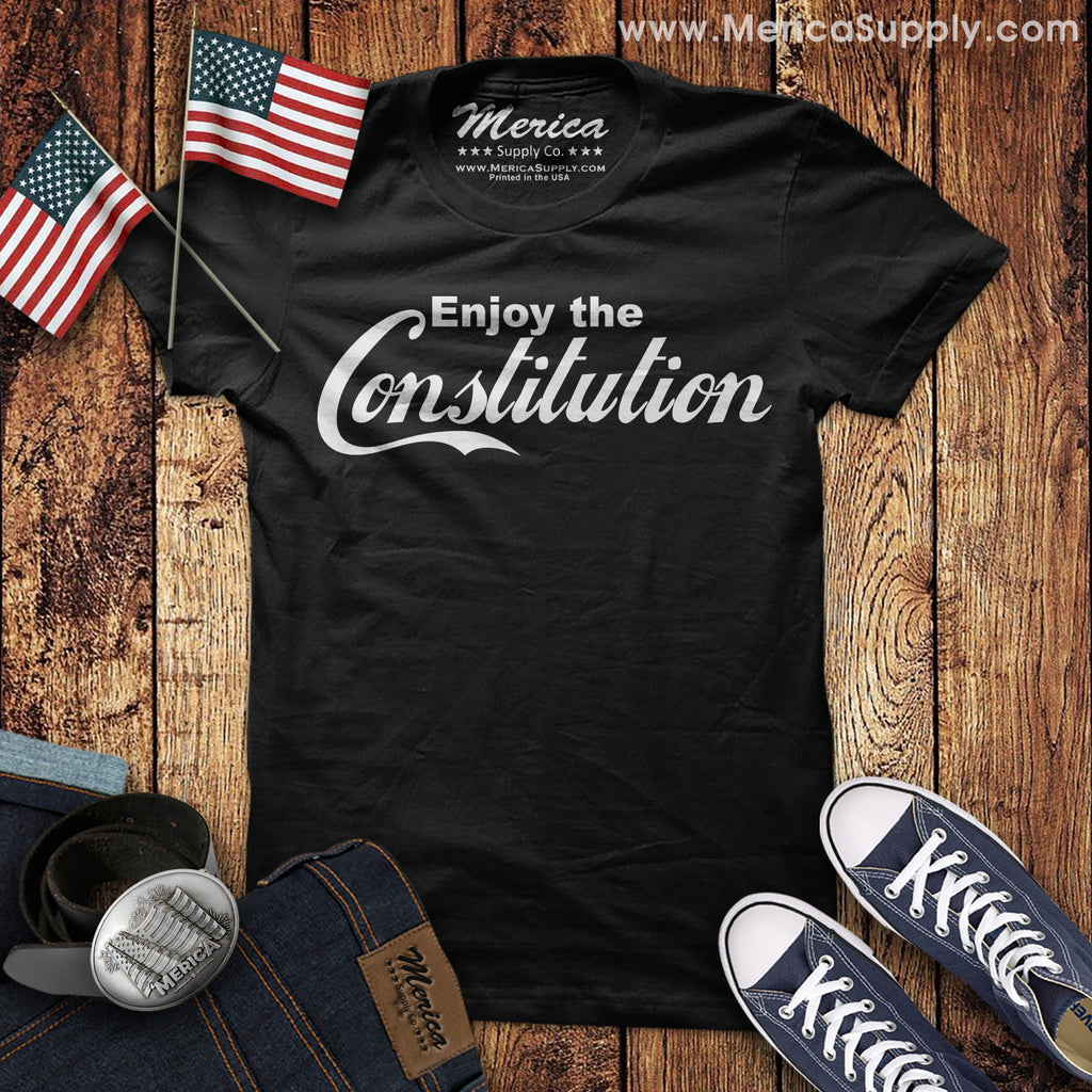 Enjoy The Constitution T-Shirt