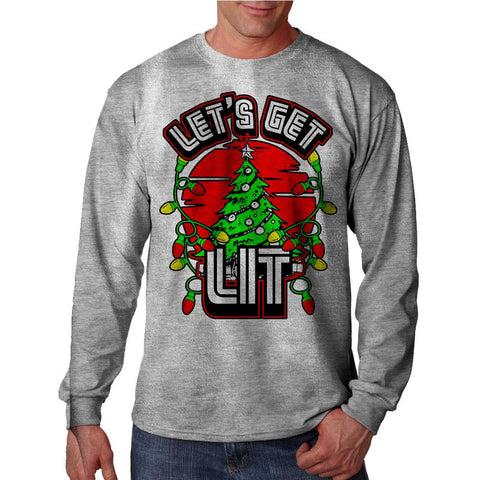 Lets Get Lit Long Sleeve Shirt