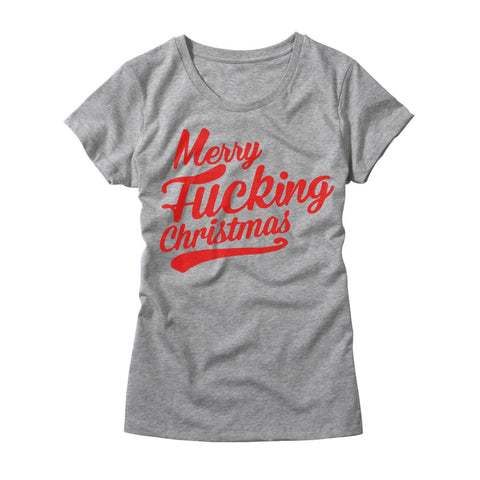 Womens Merry Fucking Christmas T-Shirt