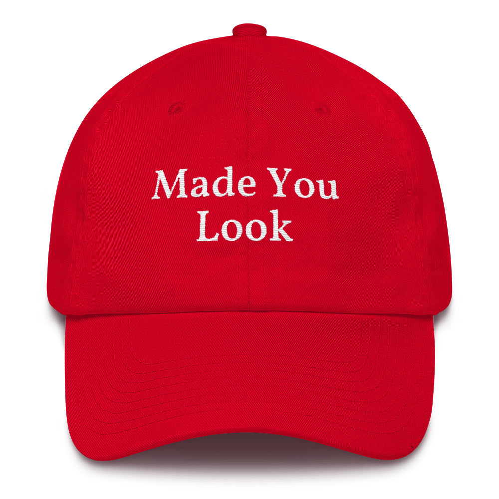 Made You Look Red Hat Funny Trump Maga Spoof Dad Cap