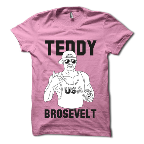 Teddy Brosevelt Shirt