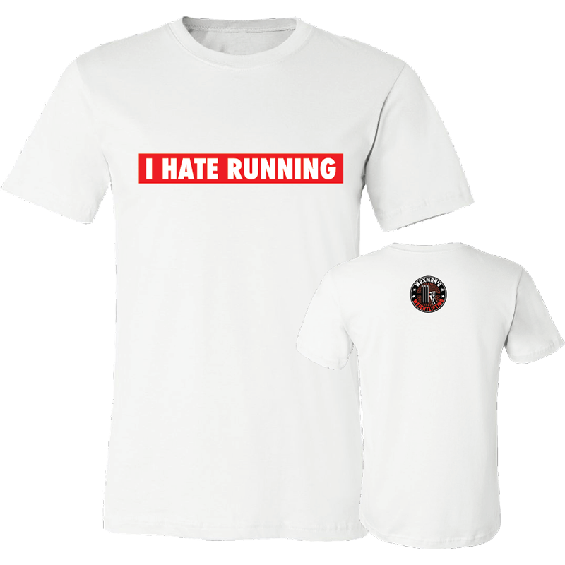 Men's/Unisex I Hate Running T-Shirt White - Waxman's Gym