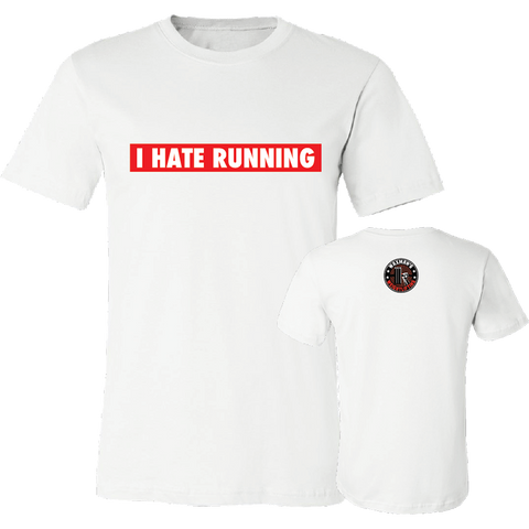 NEW: Men's/Unisex I Hate Running T-Shirt White