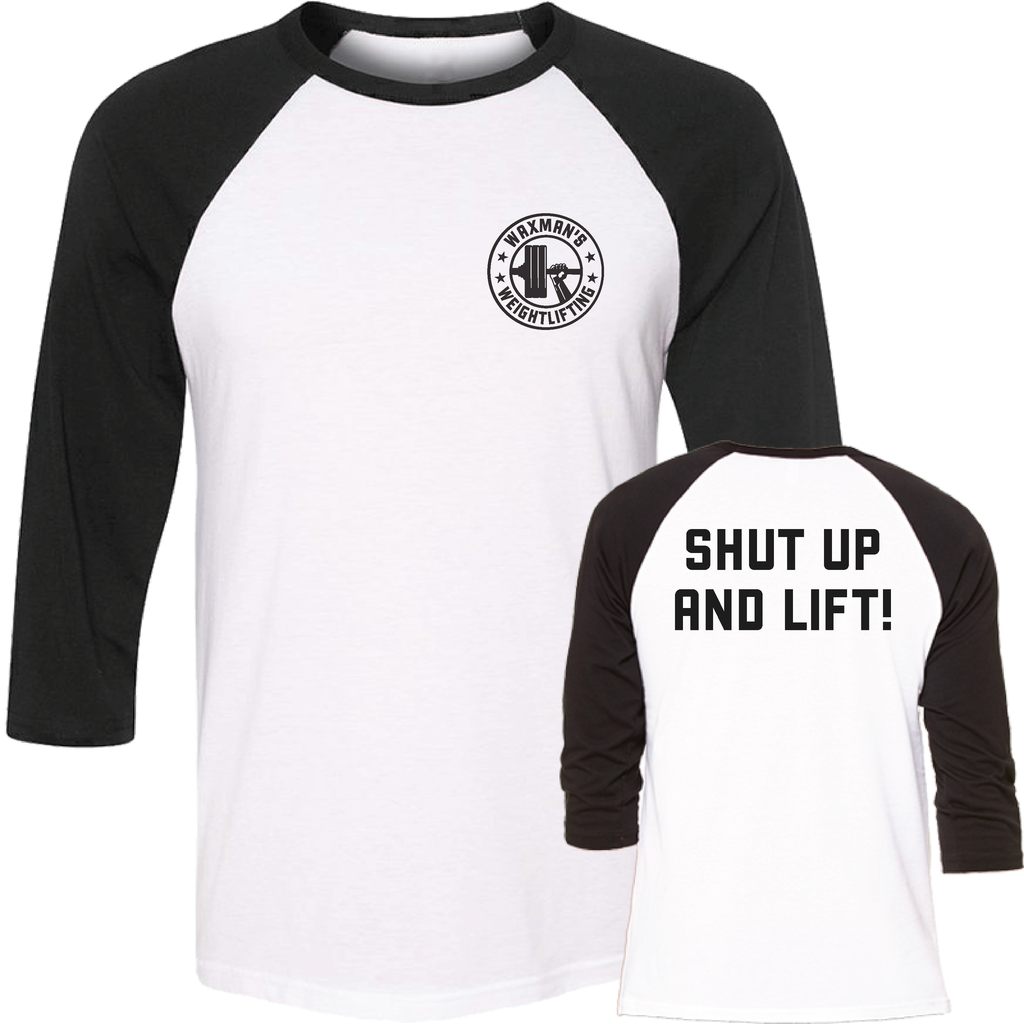 NEW: Black & White Shut Up and Lift Baseball Tee - Unisex - Waxman's Gym