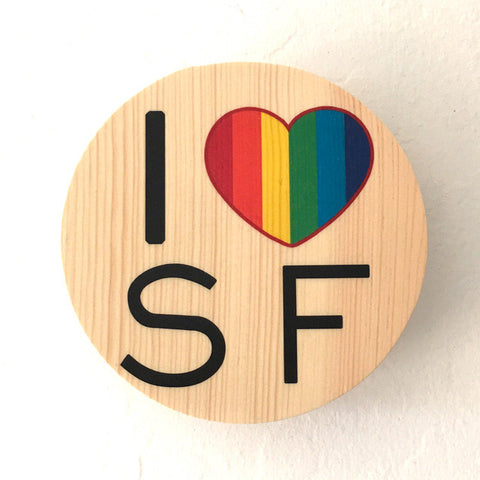 I Heart SF: Rainbow Pride - Round