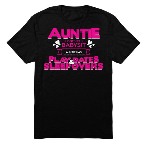 Auntie Doesn't Babysit Auntie Has Playdates And Sleepovers