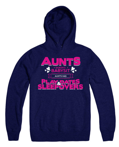 Aunts Doesn't Babysit Aunts Has Playdates And Sleepovers