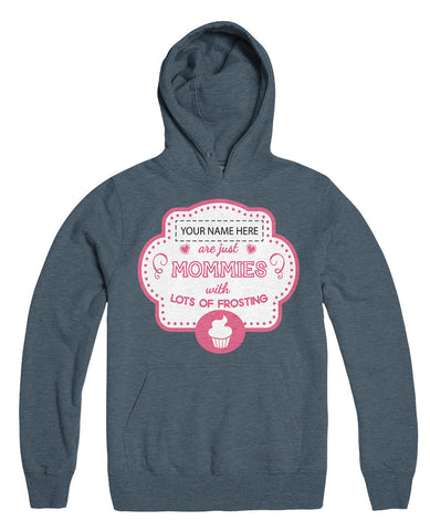 "Can't Find Your Name? Personalize Your ""Mommies with Frosting"" Shirt Here!"