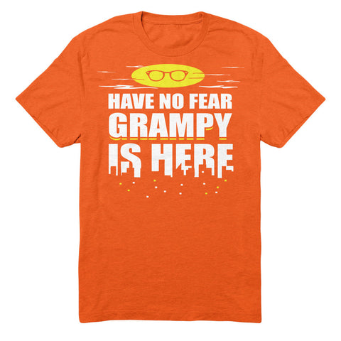 Have No Fear Grampy Is Here