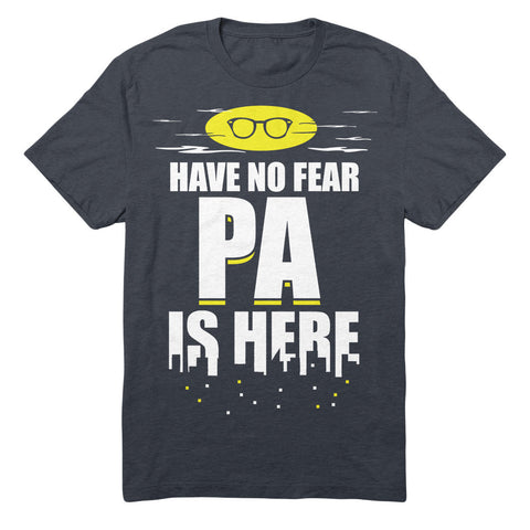 Have No Fear Pa Is Here