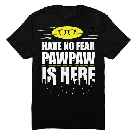 Have No Fear Pawpaw Is Here