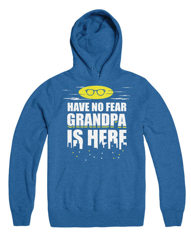 Have No Fear Grandpa Is Here
